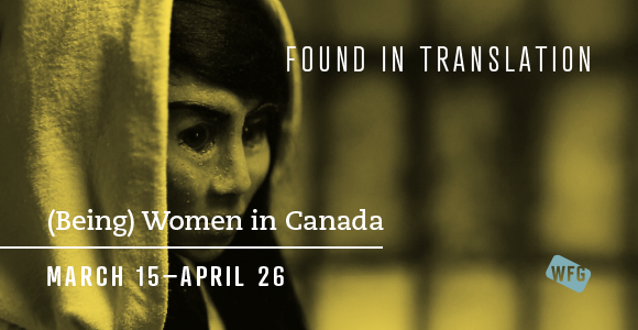 Found in Translation - (Being) Women in Canada