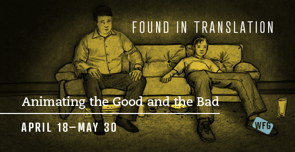 Found in Translation: Animating the Good and the Bad