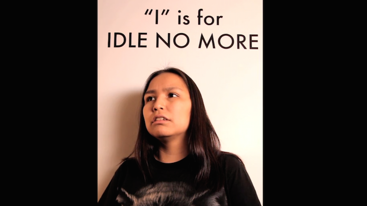 I is for Idle No More